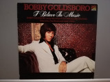 Bobby Goldsboro – I Believe In The Music (1975/Sunset/England) - Vinil/Jazz/NM+