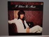 Bobby Goldsboro – I Believe In The Music (1975/Sunset/England) - Vinil/Jazz/NM+