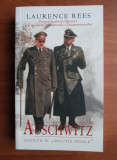 AUSCHWITZ. NAZISTII SI SOLUTIA FINALA - LAURENCE REES