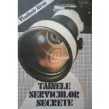 Tainele serviciilor secrete