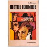 Bietul Ioanide - Roman, George Calinescu