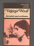 C9438 JURNALUL UNEI SCRIITOARE - VIRGINIA WOOLF
