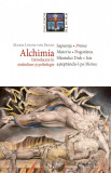 Alchimia. Introducere in simbolism si psihologie, Marie-Louise von Franz
