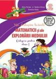 Sa deslusim tainele matematicii si ale explorarii mediului. Culegere pentru clasa I/Dumitra Radu, Rodica Chiran, Alina Pertea, Aramis