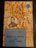 Viata Si Opera Lui Cuza Voda - Constantin C. Giurescu ,546919