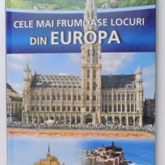 CELE MAI FRUMOASE LOCURI DIN EUROPA , 2008
