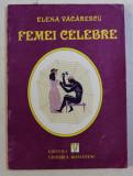 FEMEI CELEBRE de ELENA VACARESCU , 1998