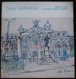 Dan Hatmanu - Iașul, evocare sentimentală (catalog expoziție 1985)