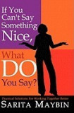 If You Can't Say Something Nice, What Do You Say?