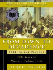 From Dawn to Decadence: 500 Years of Western Cultural Life 1500 to the Present foto