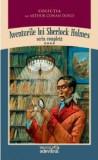 Arthur Conan Doyle - Aventurile lui Sherlock Holmes ( Vol. IV )