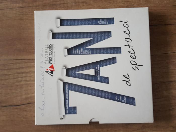 7 ANI DE SPECTACOL , TEATRUL METROPOLIS , DIRECTOR  - GEORGE IVASCU , 2014