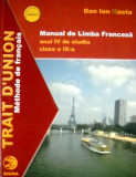 Manual de limba franceza. Clasa a IX-a, anul IV de studiu