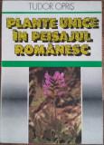 TUDOR OPRIS - PLANTE UNICE IN PEISAJUL ROMANESC {1990}