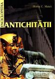 Enciclopedia Antichitatii | Horia C. Matei