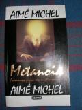 Metanoia. Fenomene fizice ale misticismului - Aime Michel