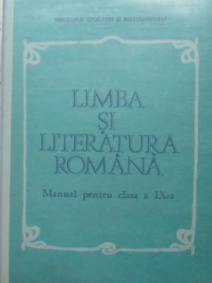 LIMBA SI LITERATURA ROMANA MANUAL PENTRU CLASA A IX-A - C-TIN. OTOBACU SI COLAB. foto