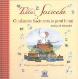 Tilda Șoricela-O călătorie fascinantă în jurul lumii