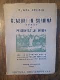 Glasuri în surdină / Prieteniile lui Miron - Eugen Relgis