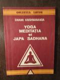 YOGA MEDITATIA SI JAPA SADHANA de SWAMI KRISHNANANDA
