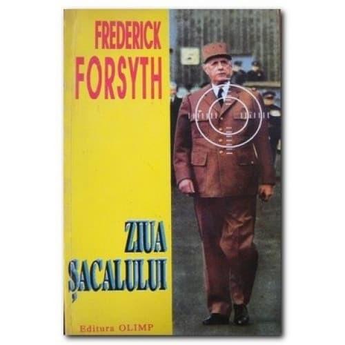 Frederick Forsyth - Ziua șacalului