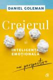 Creierul si inteligenta emotionala | Daniel Goleman