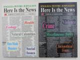 LIMBA ENGLEZA PENTRU JURNALISTI , HERE IS THE NEW , VOLUMELE I - II de BARBARA OTTO si MARCIN OTTO , 2001 *CONTINE 4 CASETE AUDIO