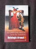 ANTOLOGIA DRAMATIS - DAN LUNGU, CATALIN MIHULEAC, LUCIAN DAN TEODOROVICI