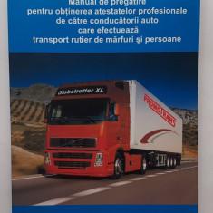 Manual Pentru Obtinerea Atestatelor Profesionale - Transport Marfuri Si Persoane