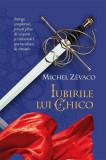 Cumpara ieftin Iubirile lui Chico. Cavalerii Pardaillan (Vol. 7)