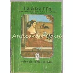Isabella. Frumoasa Regina A Spaniei - Roman Toledo