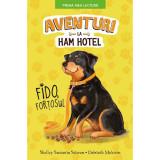 Cumpara ieftin Carte Editura Litera, Aventuri la Ham Hotel. Fido, fortosul, Shelley Swanson Sateren