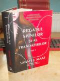 SARAH J. MAAS - REGATUL SPINILOR SI AL TRANDAFIRILOR * VOL 1 , 2016