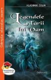Cumpara ieftin Legendele tarii lui Vam/Vladimir Colin