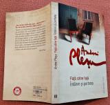 Fata catre fata. Intalniri si portrete. Editura Humanitas, 2011 - Andrei Plesu