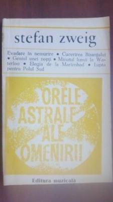 Orele astrale ale omenirii Stefan Zweig foto