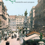Lumea de ieri. Amintirile unuieuropean, Stefan Zweig