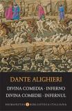 Divina Comedia. Inferno / Divina Comedie. Infernul | Dante Alighieri, Humanitas
