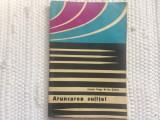Aruncarea sulitei nagy sabau editura CNEFS 1968 RSR carte sport atletism sulita, Alta editura