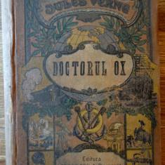 Jules Verne - Doctorul OX - Ed. Socec