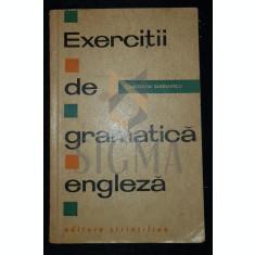 SANDULESCU CONSTANTIN - EXERCITII DE GRAMATICA ENGLEZA, 1964, Bucuresti