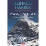 Paianjenul alb. Povestea fetei nordice a Eigerului - Heinrich Harrer