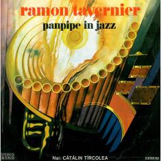 Ramon Tavernier / Nai: Cătălin Tîrcolea – Panpipe In Jazz