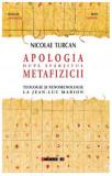 Apologia dupa sfarsitul metafizicii | Nicolae Turcan, Eikon