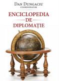 Cumpara ieftin Enciclopedia de diplomație