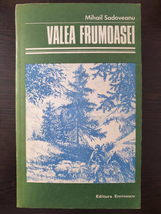 VALEA FRUMOASEI - Mihail Sadoveanu