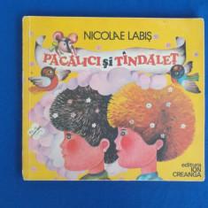 NICOLAE LABIS - PACALICI SI TANDALET , ILUSTRATII EMILIA BOBOIA , 1977