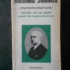 CONSTANTIN ARGETOIANU - PENTRU CEI DE MAINE volumul 3, partea 5 (1916-1917)
