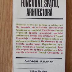 FUNCTIUNE SPATIU ARHITECTURA- SASARMAN