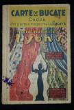 SARARIU AUGUSTA (Profesoara) - CARTE DE BUCATE, 1934, Oradea